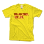 NO ALCOHOL NO LIFE